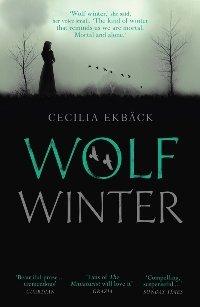 Wolf Winter, Cecelia Ekback