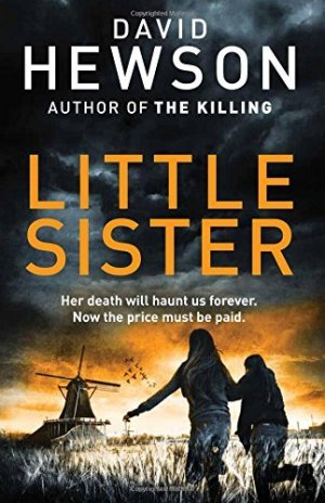 David Hewson, Little Sister