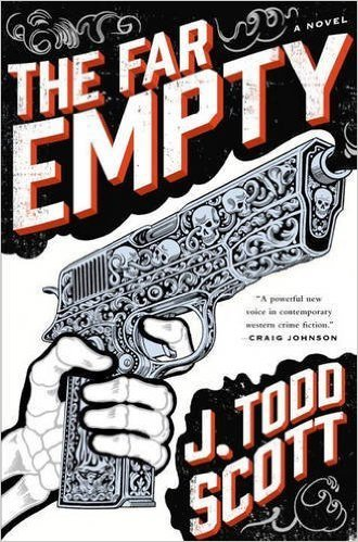 Far Empty, J Todd Scott