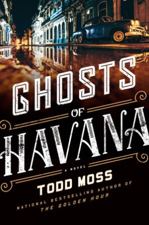 ghosts-of-havana, Todd Moss