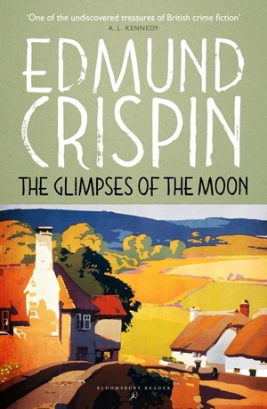 The Glimpses of the Moon, Edmund Crispin, Golden Age, crime novel, mystery