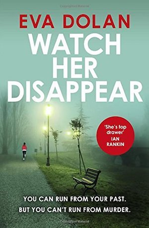 Watch Her Disappear, Eva Dolan