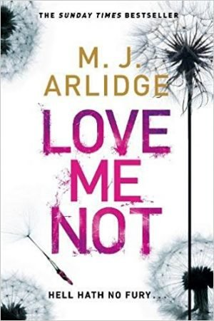 Love Me Not, MJ Arlidge