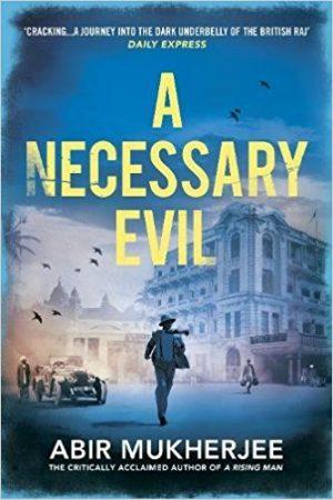 Necessary Evil, Abir Mukherjee
