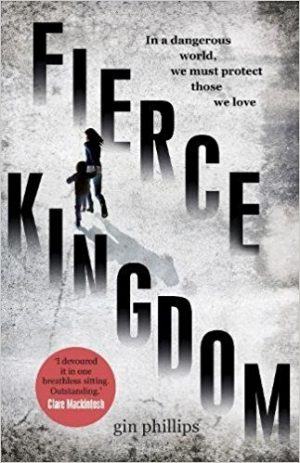 Fierce Kingdom, Gin Phillips