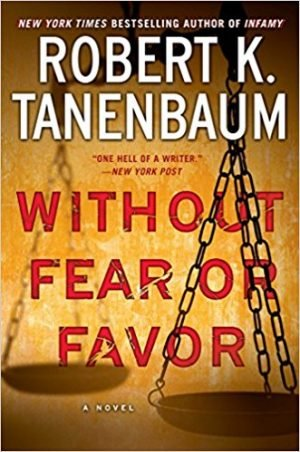 Without Fear or Favor, Robert K. Tanenbaum