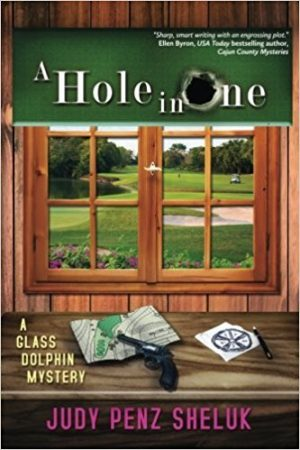 A Hole in One, Judy Penz Sheluk