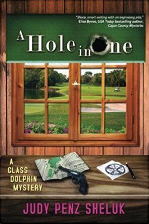 A Hole in One, Judy Penz Sheluk