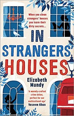 In Strangers' Houses, Elizabeth Mundy