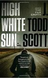 High White Sun, J Todd Scott