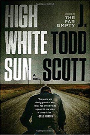 High White Sun, J Todd Scott
