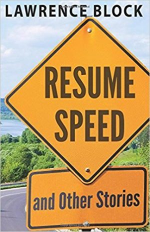 Resume Speed, Lawrence Block