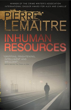 Inhuman Resources » CRIME FICTION LOVER
