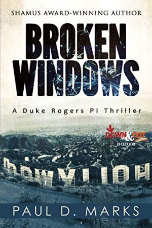 Broken Windows, Paul D. Marks