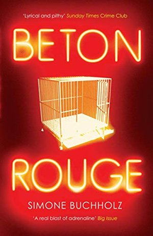 Beton Rouge by Simone Buchholz front cover
