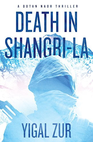 Yigal Zur, Death in Shangri-La