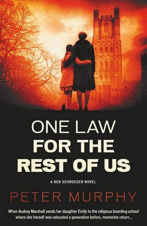 One Law for the Rest of Us front cover by Peter Murphy