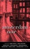 Amsterdam Noir, Rene Appel, Josh Pachter