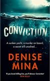 Conviction, Denise Mina