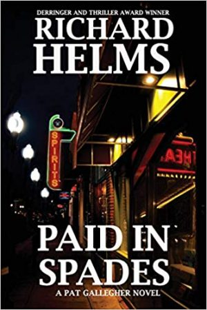 paid in spades crime fiction loverrichard helms, paid in spades