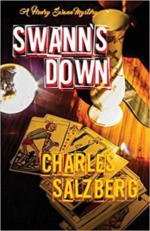 Swann's Down, Charles Salzberg