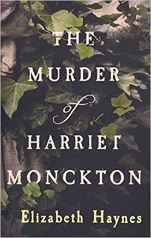 Murder of Harriet Monckton, Elizabeth Haynes