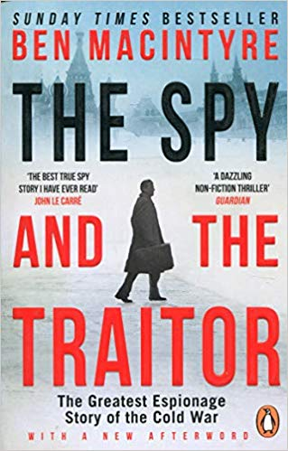 Spy and the Traitor, Ben Macintyre