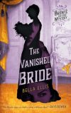 The Vanished Bride by Bella Ellis front cover