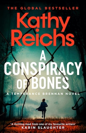 A Conspiracy of Bones by Kathy Reichs front cover