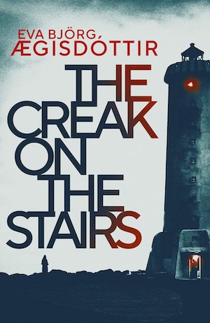 The Creak on the Stairs by Eva Bjorg Aegisdottir front cover