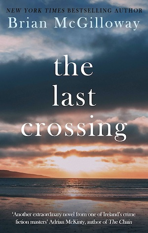 The Last Crossing by Brian McGilloway