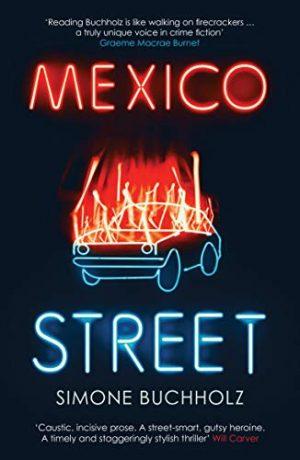 Mexico Street, Simone Buchholz