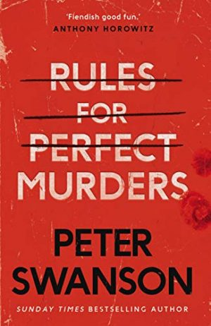 Rules for Perfect Murders, Peter Swanson