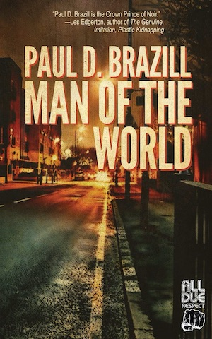 Man of the World Paul D Brazill