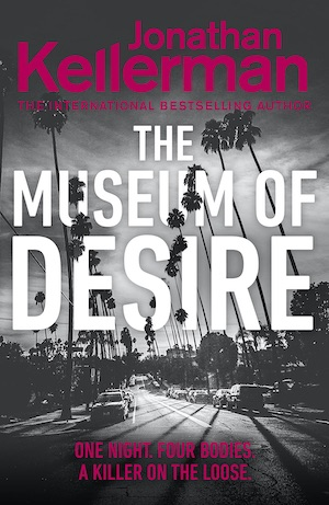 Museum of Desire by Jonathan Kellerman front cover