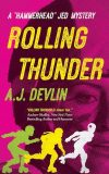 Rolling Thunder by AJ Devlin