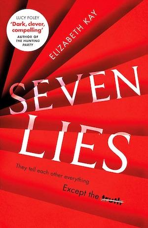 Seven Lies Elizabeth Kay