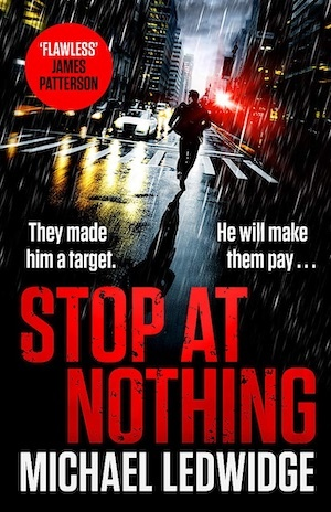 Stop at Nothing by Michael Ledwidge front cover