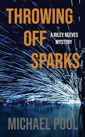 Throwing Off Sparks by Michael Pool