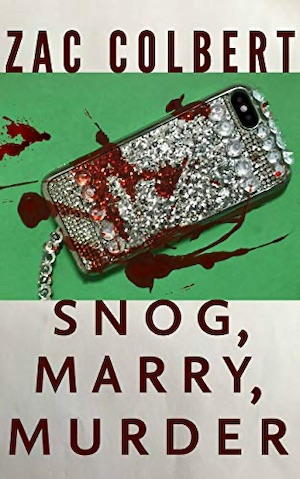 Snog, Mary, Murder by Zac Colbert