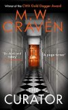 The Curator by MW Craven front cover