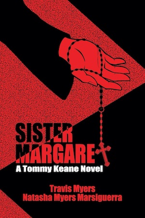 Sister Margaret by Travis Myers and Natasha Myers Marsiguerra front cover