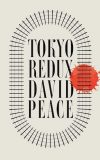 Tokyo Redux by David Peace front cover