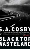 Blacktop Wasteland by SA Cosby front cover