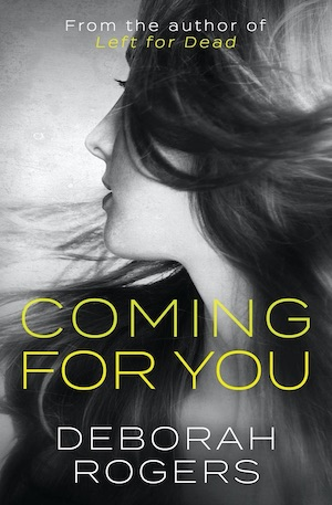 Coming for You by Deborah Rogers front cover