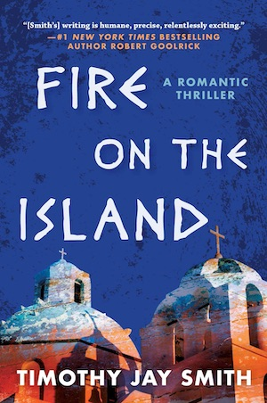 Fire on the Island by Timothy Jay Smith front cover