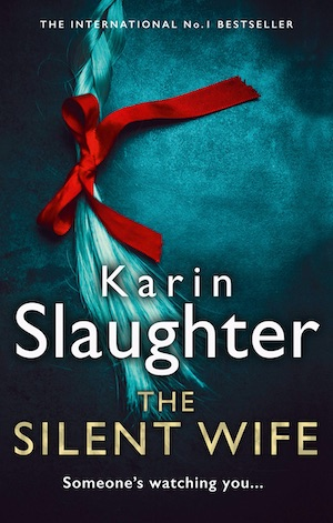 The Silent Wife by Karin Slaughter front cover