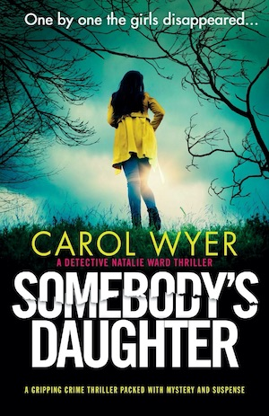 Somebody's Daughter by Carol Wyer front cover