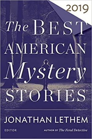 Best American Mystery Stories 2019, Otto Penzler, Jonathan Lethem