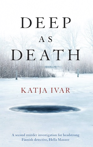 Deep as Death by Katja Ivar front cover